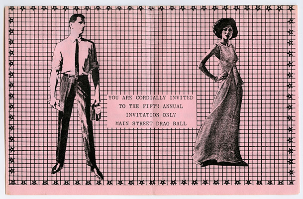Invitation to the fifth annual Drag Ball (recto), held at the NDP Hall, 4603 ½ Main Street, December 19, 1980, Courtesy of Jeanette Reinhardt